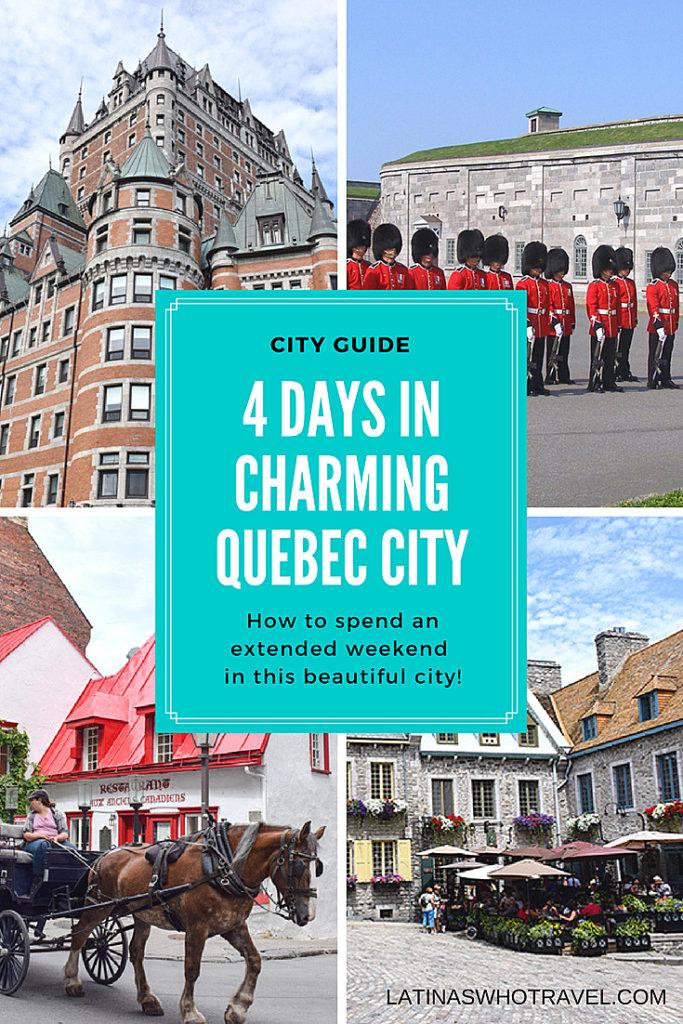 City Guide: 4 Days in Charming Quebec City | LatinasWhoTravel.com